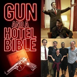 Gun and a Hotel Bible Film - Big Blend Radio Panel Discussion