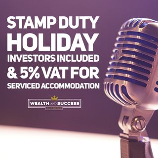 Stamp Duty Holiday For Investors & 5% VAT For Serviced Accommodation Latest News