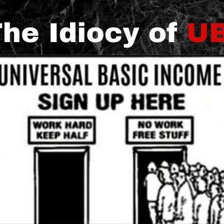 The Idiocy of UBI