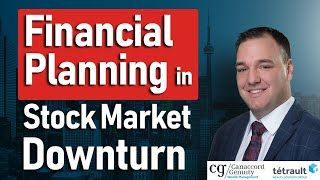 Financial Planning During Stock Market Downturn
