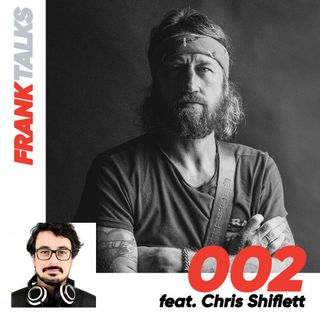 002 - Storie e racconti con Chris Shiflett dei Foo Fighters