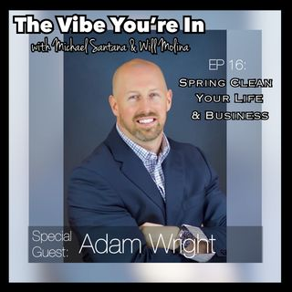 EP 16: Spring Clean Your Life & Business