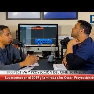RETROSPECTIVA Y PROYECCIÓN DEL CINE 2019 - 2020 (Podcast #56)