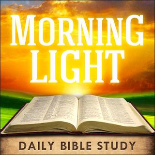 Morning Light - Jeremiah 3