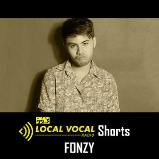 LOCAL VOCAL Shorts: Fonzy