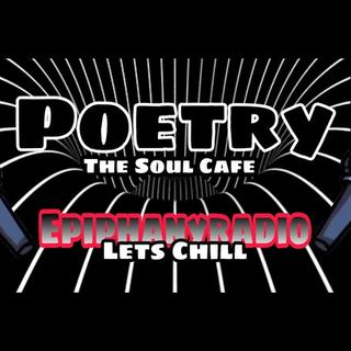 The Soul Cafe Let's Chill @EpiphanyRadi0