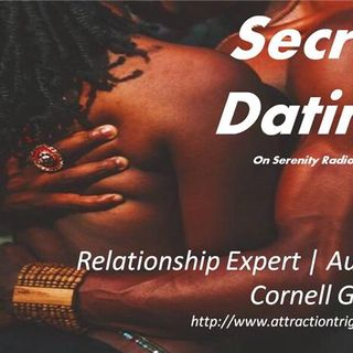 Secret Dating, Cornell Grady, Relationship Expert