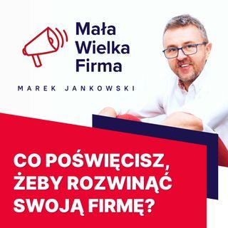 289: Jak rozwinąć firmę – od freelancera do agencji social media – Franciszek Georgiew