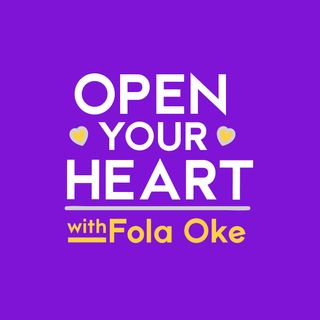 Courage | Open Your Heart with Fola Oke