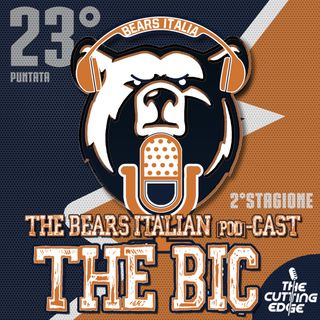 The Bic - Bears Italian [pod]Cast S02E23 - Foles fa 17!