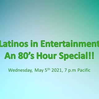 Latinos In Entertainment