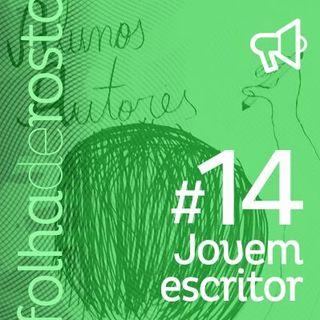 #14 Jovem escritor