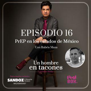 Ep 16 PrEP en los estados de México con Rubén Maza