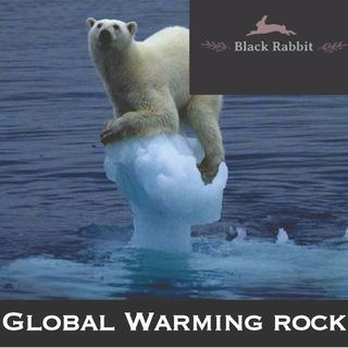 GLOBAL WARMING ROCK!!!