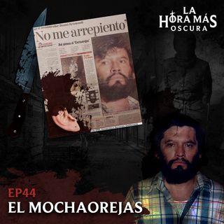 Ep44: El Mochaorejas