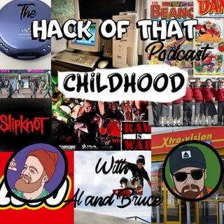 The Hack Of Childhood - Episode 18