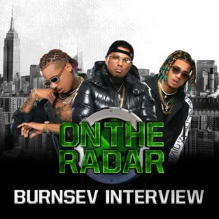 "Burnsev Talk Unity, Gentrification in NYC, Opening For A Boogie, + Their Hit Record ""Gotta Go"""