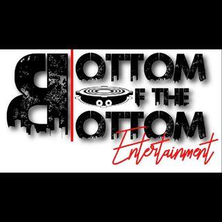 Bottom Of The Bottom Ent