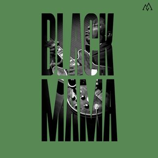Black Mama Pt. 5 - This dirty Blues 01