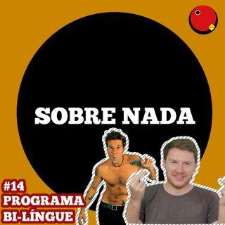 SN EP.14 - Gringo reage ao Capital Inicial