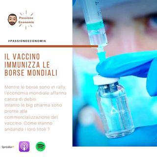 Il vaccino crea gli anticorpi alla finanza mondiale