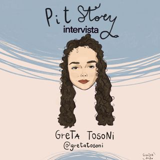 Intervista con Greta Tosoni - PitStory Extra Pt. 49