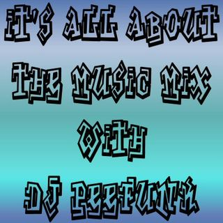 DJ PeeFunk #ItsAllAboutTheMusic Vol. 85