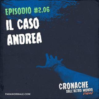 Il caso Andrea