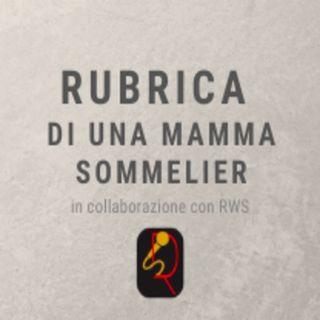 """#1 SERENA VALENTINO - """"RUBRICA DI UNA MAMMA SOMMELIER"""""""