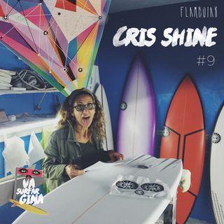 9 - Cris Shine no universo das pranchas de surf