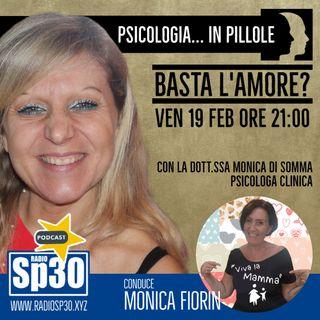 #vivalamamma - Psicologia... in pillole - Basta l'amore?
