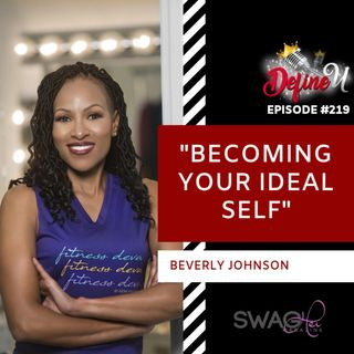 DUR 219 | Becoming Your Ideal Self with Beverly Johnson