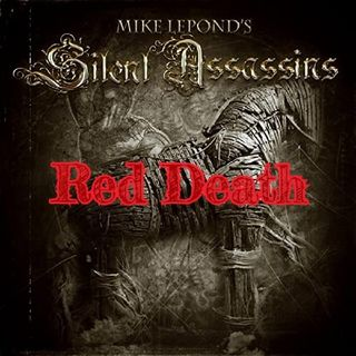 Red Death - Mike LePond's Silent Assassins