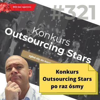 #321 Konkurs Outsourcing Stars po raz ósmy