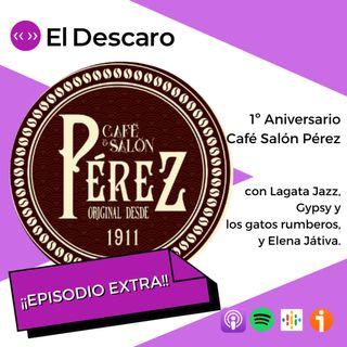 ¡Episodio Extra! - 1º Aniversario Café Salón Pérez