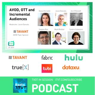 "Radio ITVT: ""AVOD, OTT and Incremental Audiences"" at TVOT SF 2019"