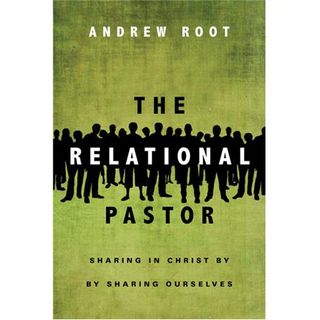 The Relational Pastor, Post 15 (chapter 15)