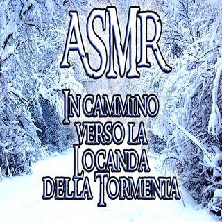 ASMR - Sotto la neve verso la Locanda