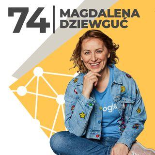 Magdalena Dziewguć- work-life balance nie istnieje -Google Cloud