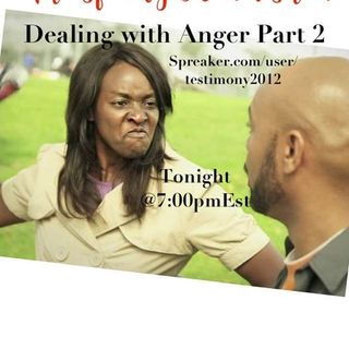 Dealing With  Anger Part 2