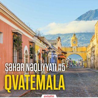 Şəhər nəqliyyatı #5 - Qvatemala