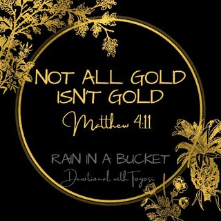 Not all Gold isnt Gold