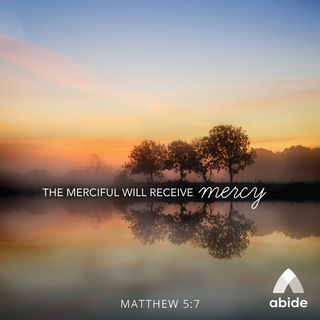 Beatitudes: Blessed Are the Merciful