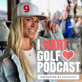 I Hart Golf Podcast with Karin Hart