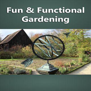 Fun and Functional Gardening 1