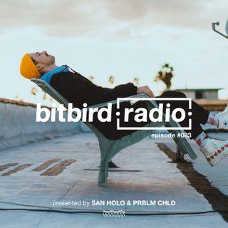 Prblm Chld Presents: bitbird radio #083