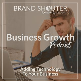 Adding Technology To Your Business