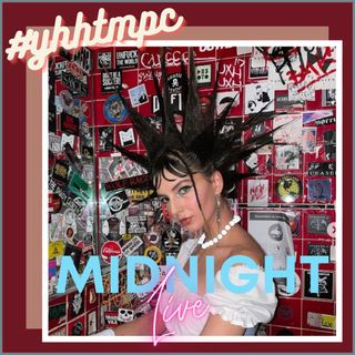 #YHHTMPC Midnight LIVE!!