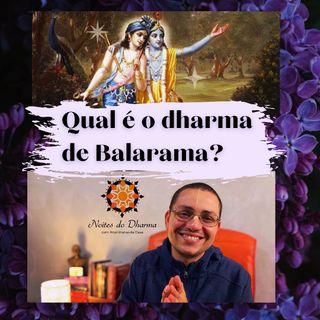 Qual é o dharma de Balarama?