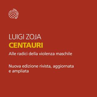 "Luigi Zoja ""Centauri"""